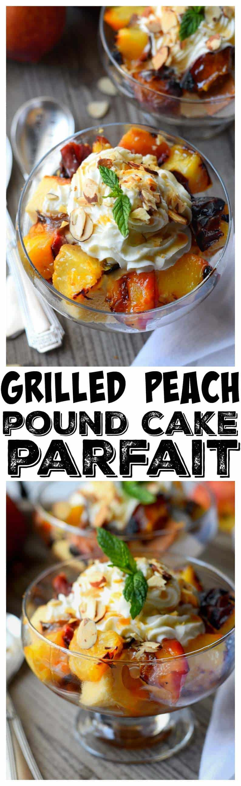 Grilled Peach and pound cake parfait