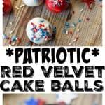 Patriotic Red Velvet Cake Balls