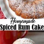 homemade spiced rum cake
