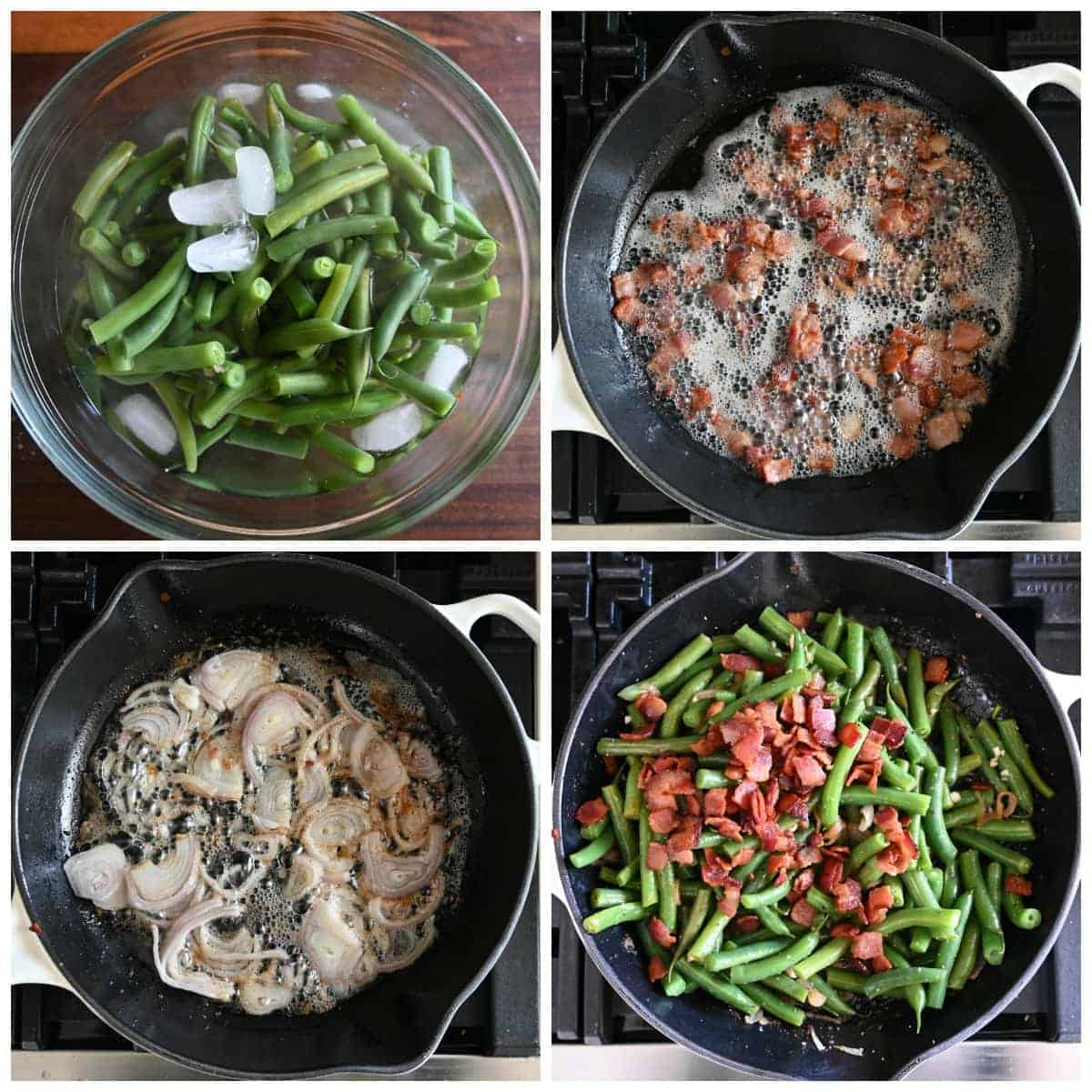 Four process photos. First one, fresh cooked green beans in a bowl of ice water. Second one, bacon piences cooked in a skillet. Third one, sliced shallots cooking in bacon grease. Fourth one, green beans, bacon and shallots all tossed together in the skillet.