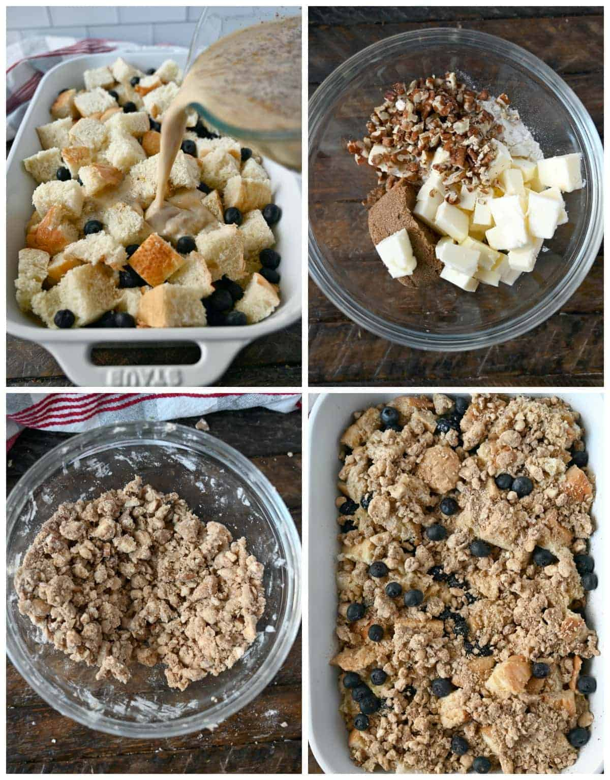 Four process photos. First one, wet ingredients being poured over bread and blueberries. Second one, crumb topping ingredients placed into a small bowl. Third one, crumb topping all mixed up. Fourth one, crumb topping sprinkled over the top.